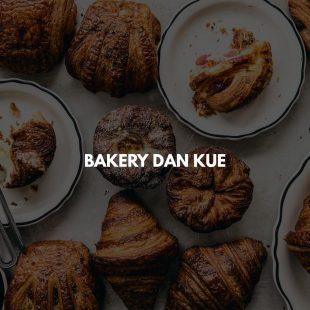 Bakery dan Kue