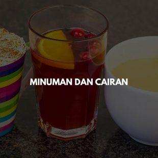 Minuman dan Cairan